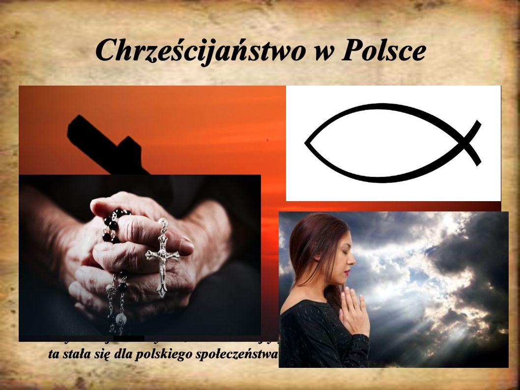 Chrześcijaństwo w Polsce Pierwszą istotną datą w historii Rzeczpospolitej było przyjęcie chrześcijaństwa przez Mieszka I – księcia Polan w roku 966. O