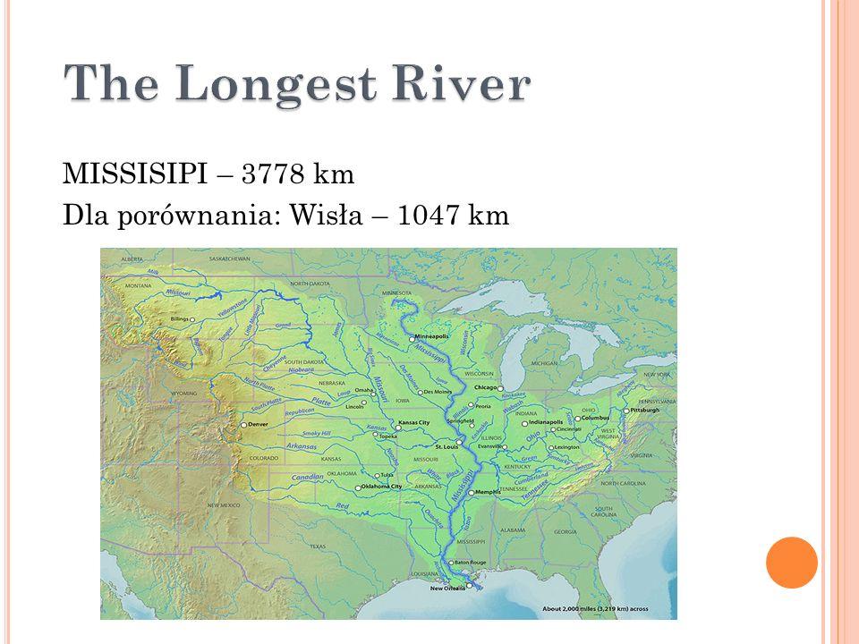 T HE LARGEST LAKE NAJWIĘKSZE JEZIORO JEZIORO GÓRNE – 82 tys. km²