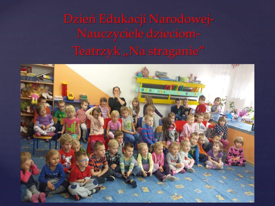 """Dzień Edukacji Narodowej- Nauczyciele dzieciom- Teatrzyk """"Na straganie"""