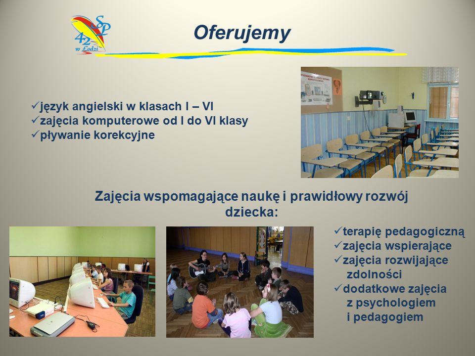 Oferujemy język angielski w klasach I – VI zajęcia komputerowe od I do VI klasy pływanie korekcyjne terapię pedagogiczną zajęcia wspierające zajęcia rozwijające zdolności dodatkowe zajęcia z psychologiem i pedagogiem Zajęcia wspomagające naukę i prawidłowy rozwój dziecka: