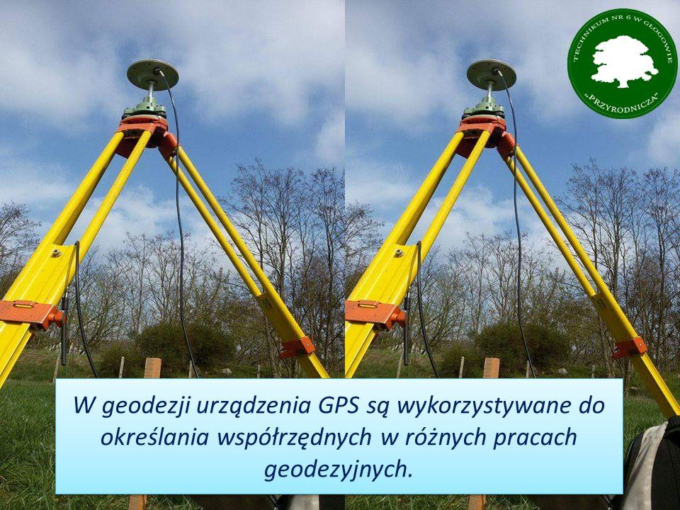 W geodezji urządzenia GPS są wykorzystywane do określania współrzędnych w różnych pracach geodezyjnych.