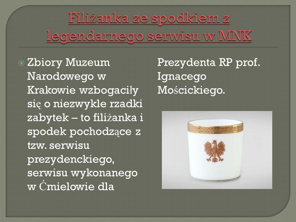  Zbiory Muzeum Narodowego w Krakowie wzbogaci ł y si ę o niezwykle rzadki zabytek – to fili ż anka i spodek pochodz ą ce z tzw.