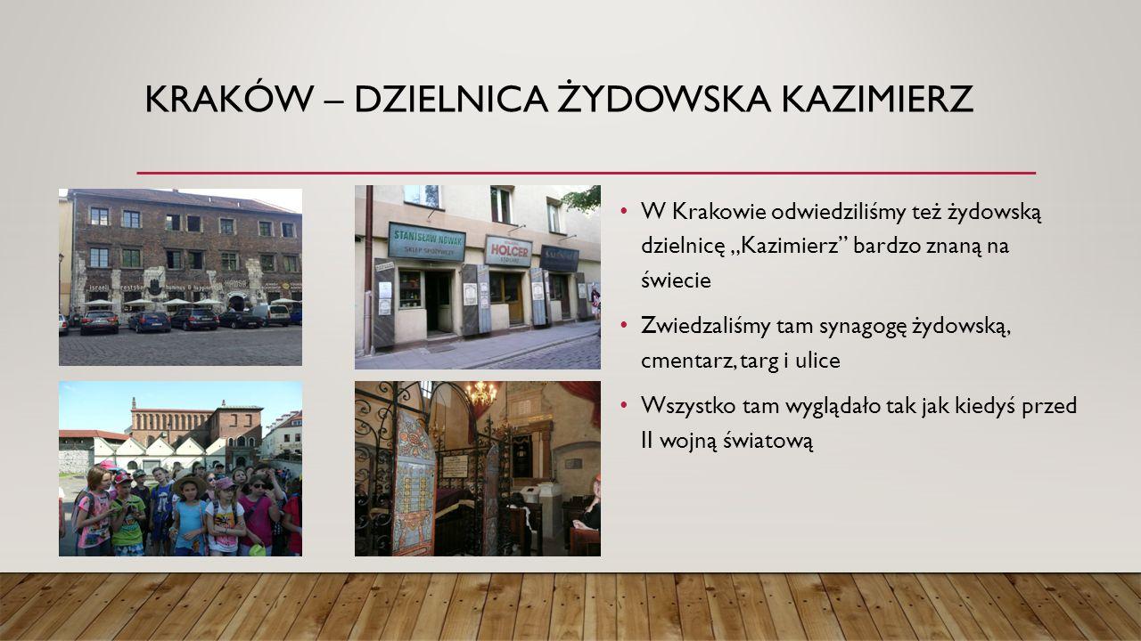 """KRAKÓW – DZIELNICA ŻYDOWSKA KAZIMIERZ W Krakowie odwiedziliśmy też żydowską dzielnicę """"Kazimierz bardzo znaną na świecie Zwiedzaliśmy tam synagogę żydowską, cmentarz, targ i ulice Wszystko tam wyglądało tak jak kiedyś przed II wojną światową"""
