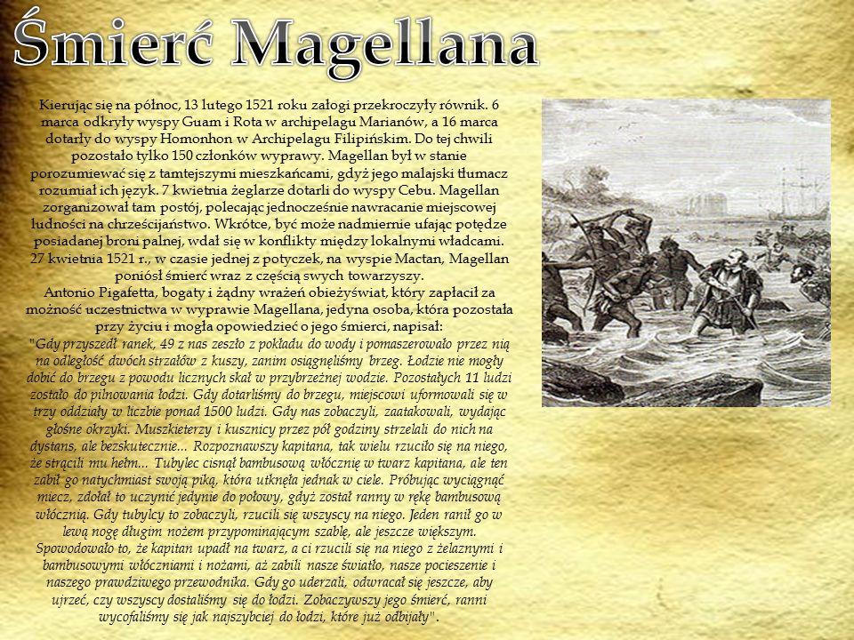 Kierując się na północ, 13 lutego 1521 roku załogi przekroczyły równik. 6 marca odkryły wyspy Guam i Rota w archipelagu Marianów, a 16 marca dotarły d