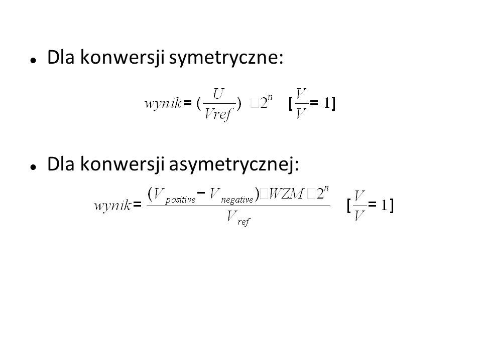 Dla konwersji symetryczne: Dla konwersji asymetrycznej: