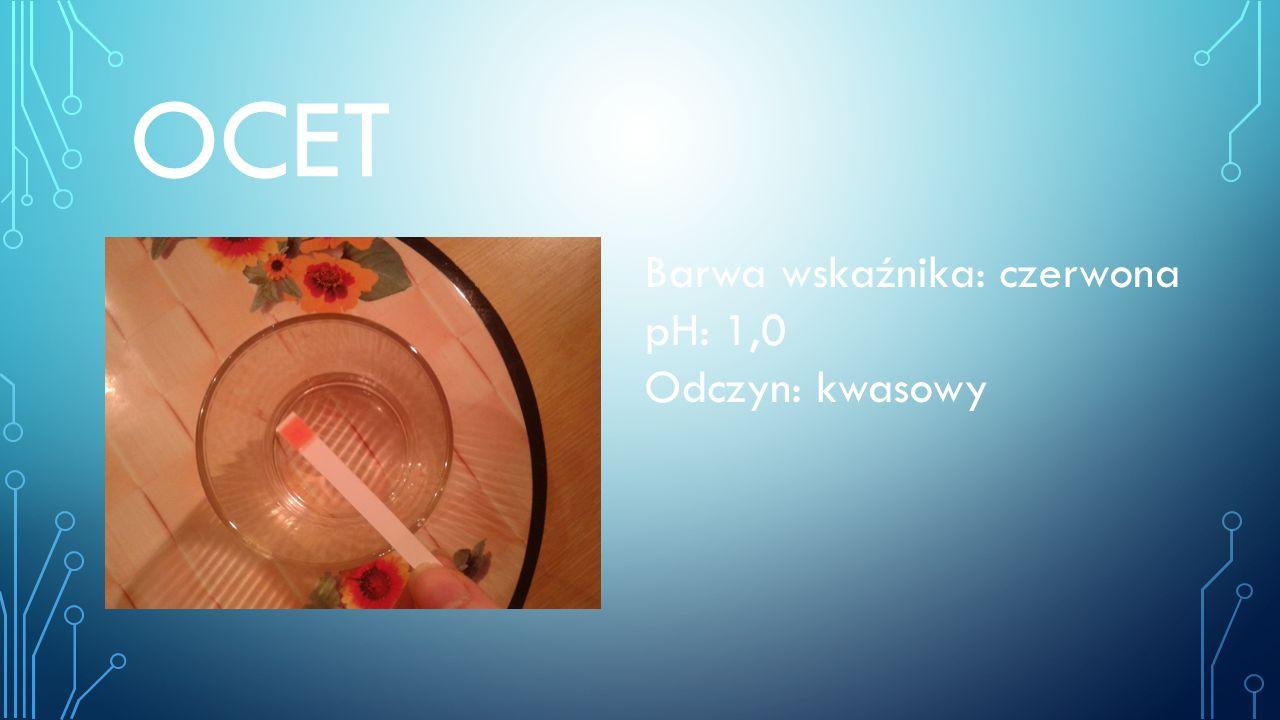 OCET Barwa wskaźnika: czerwona pH: 1,0 Odczyn: kwasowy