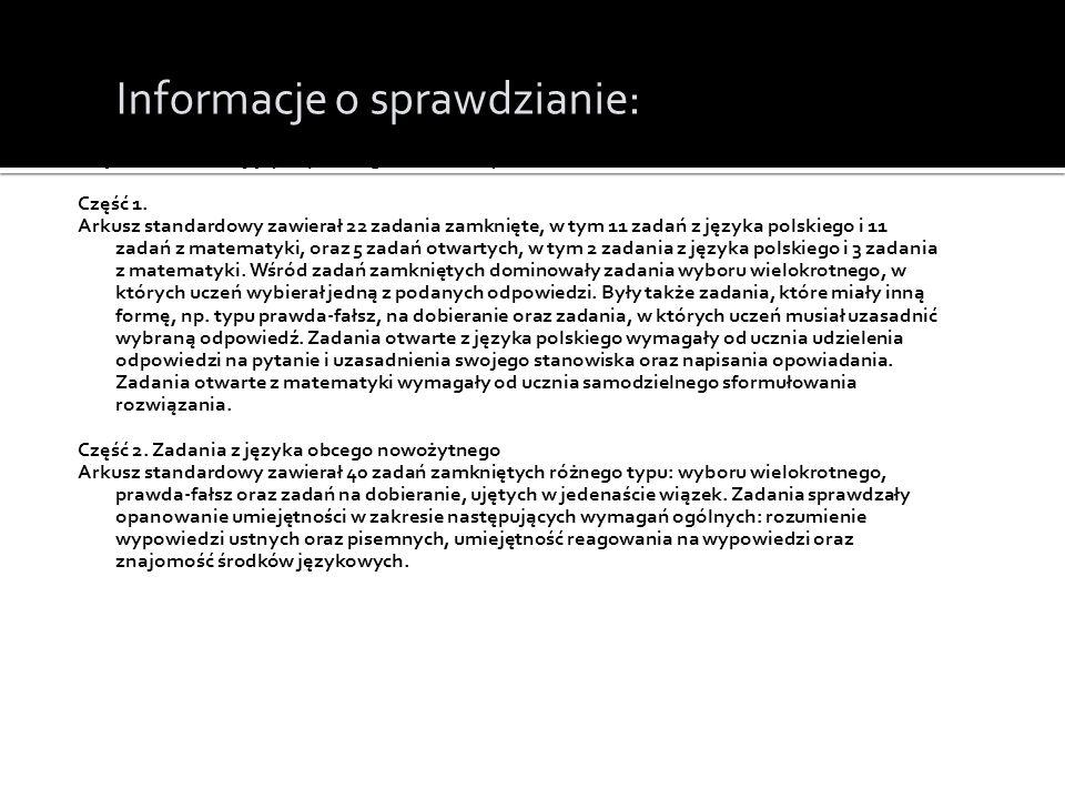 InInformacje o sprawdzianie: Część 1. Zadania z języka polskiego i matematyki Część 1.