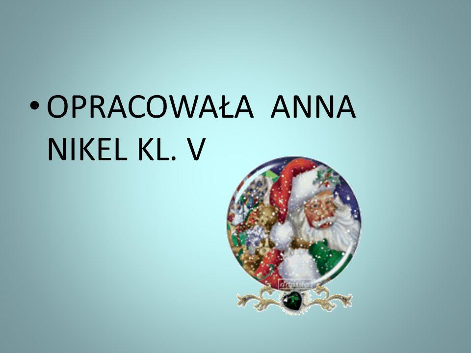 OPRACOWAŁA ANNA NIKEL KL. V
