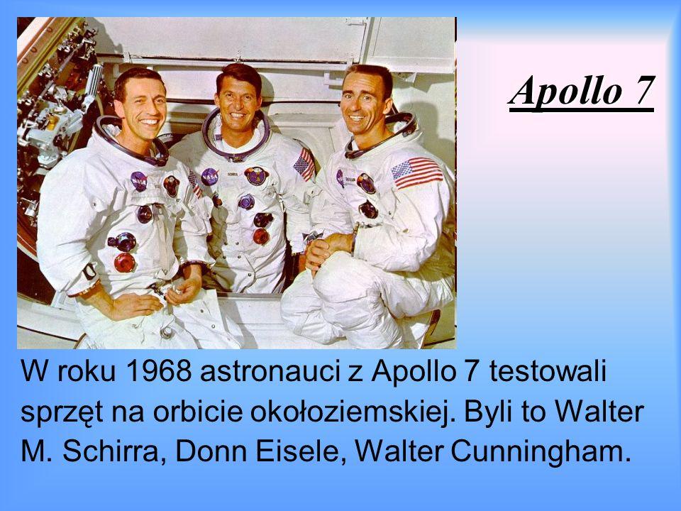 Apollo 7 W roku 1968 astronauci z Apollo 7 testowali sprzęt na orbicie okołoziemskiej.