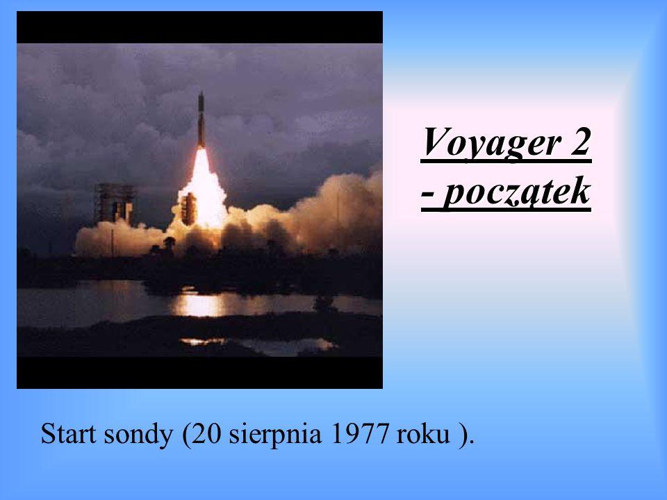 Voyager 2 - początek Start sondy (20 sierpnia 1977 roku ).