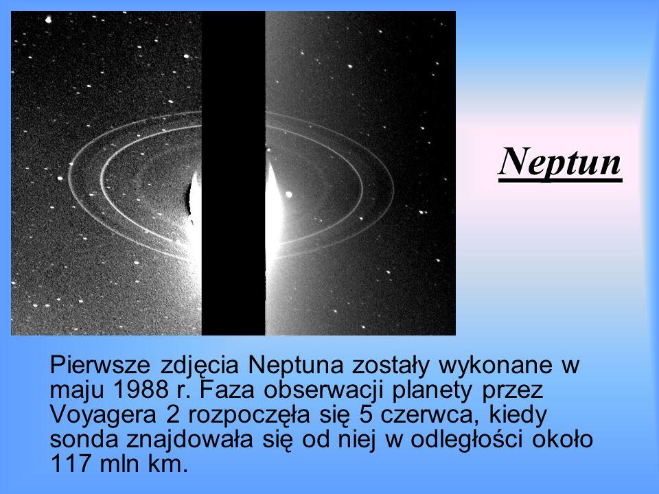 Neptun Pierwsze zdjęcia Neptuna zostały wykonane w maju 1988 r.