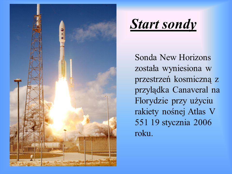 Start sondy Sonda New Horizons została wyniesiona w przestrzeń kosmiczną z przylądka Canaveral na Florydzie przy użyciu rakiety nośnej Atlas V 551 19 stycznia 2006 roku.