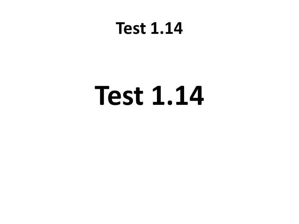Test 1.15 8.