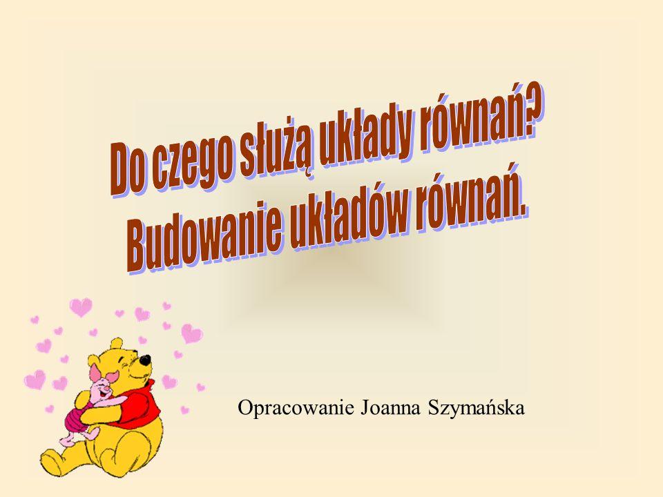 Opracowanie Joanna Szymańska