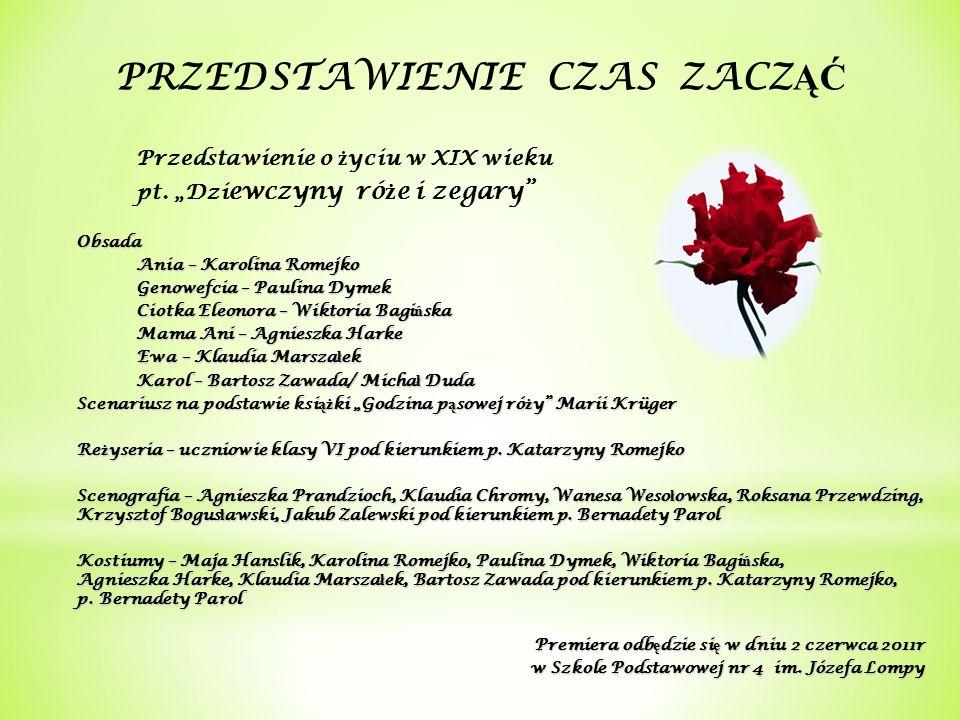 Przedstawienie o ż yciu w XIX wieku pt.