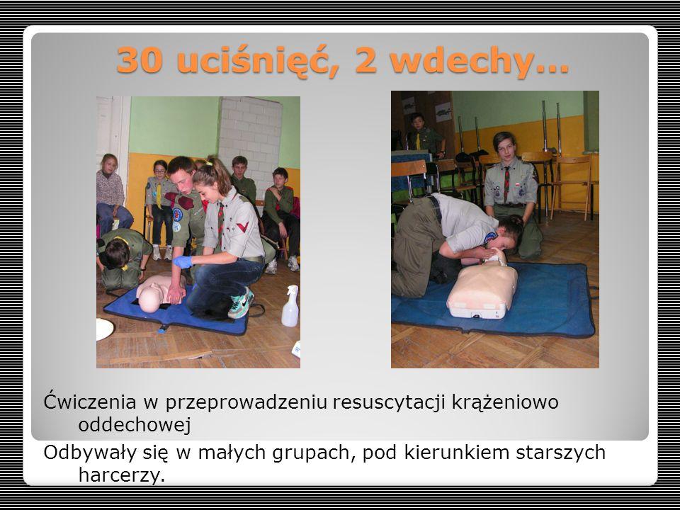 30 uciśnięć, 2 wdechy… Ćwiczenia w przeprowadzeniu resuscytacji krążeniowo oddechowej Odbywały się w małych grupach, pod kierunkiem starszych harcerzy