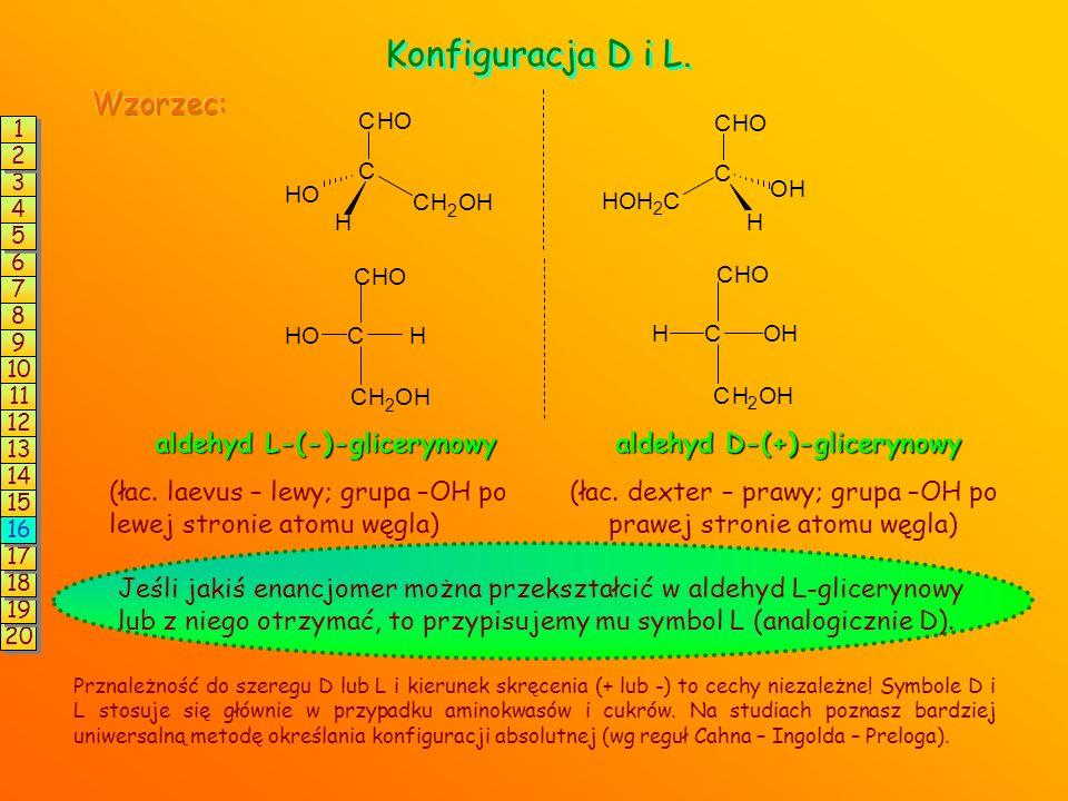 Wzory stereochemiczne czyli – jak rysować stereoizomery? Można tak: Ale znacznie prościej tak (wzory rzutowe Fischera): Kwas L-(+)-mlekowy Kwas D-(-)-