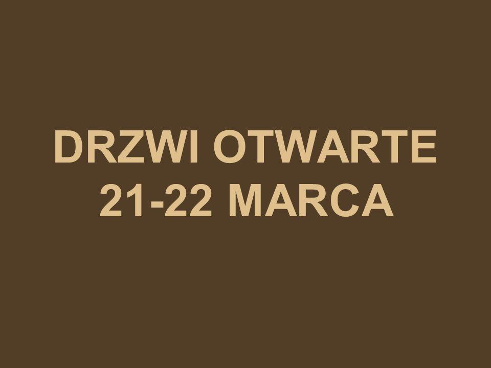 DRZWI OTWARTE 21-22 MARCA