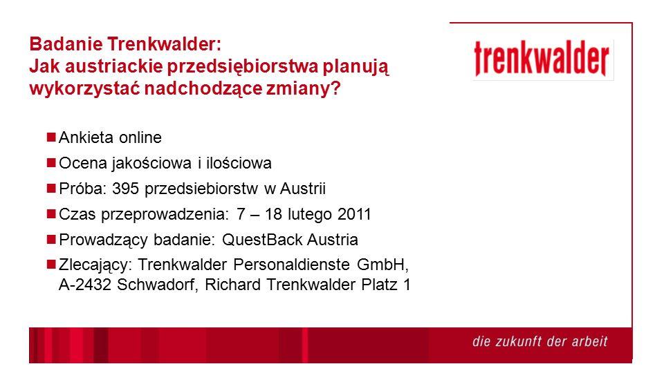Badanie Trenkwalder: Jak austriackie przedsiębiorstwa planują wykorzystać nadchodzące zmiany.