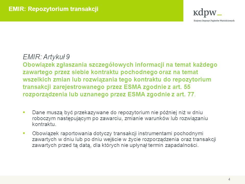 5 EMIR: Harmonogram  Publikacja Rozporządzenia EMIR: 27 lipca 2012  Wejście w życie Rozporządzenia: 16 sierpnia 2012  Przekazanie standardów technicznych przez ESMA do KE: do końca września 2012  Przewidywane wejście w życie standardów technicznych ESMA: I/II kwartał 2013  Rozpoczęcie procesu autoryzacji izb typu CCP przez lokalne organy nadzoru: I/II kwartał 2013  Rozpoczęcie procesu rejestracji repozytoriów transakcji w ESMA: I/II kwartał 2013  Wejście w życie obowiązku raportowania do repozytoriów transakcji - nie wcześniej niż 1 lipca 2013 r.