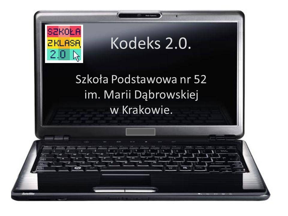 Kodeks 2.0. Szkoła Podstawowa nr 52 im. Marii Dąbrowskiej w Krakowie.