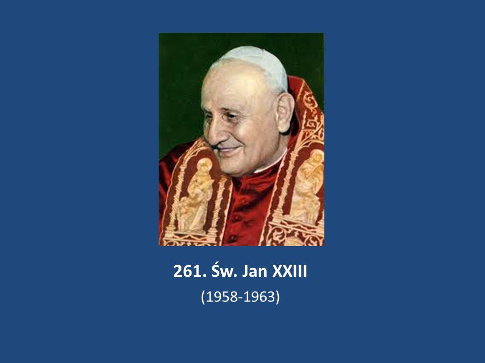 261. Św. Jan XXIII (1958-1963)