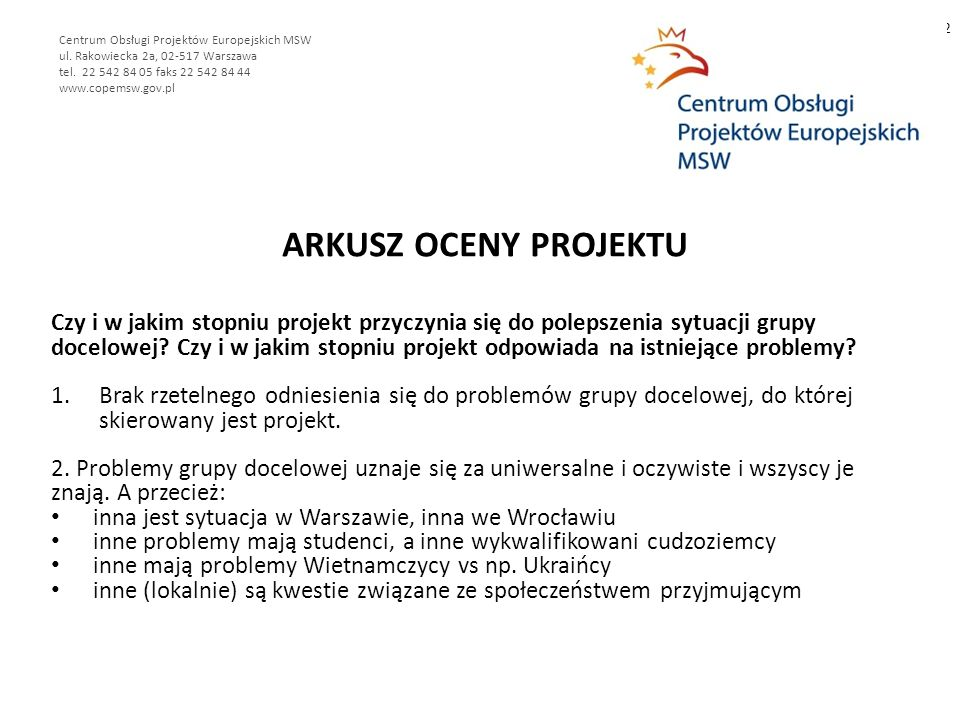 ARKUSZ OCENY PROJEKTU 2 Centrum Obsługi Projektów Europejskich MSW ul.
