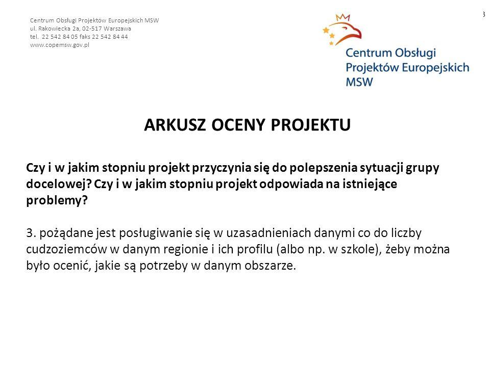 ARKUSZ OCENY PROJEKTU 3 Centrum Obsługi Projektów Europejskich MSW ul.