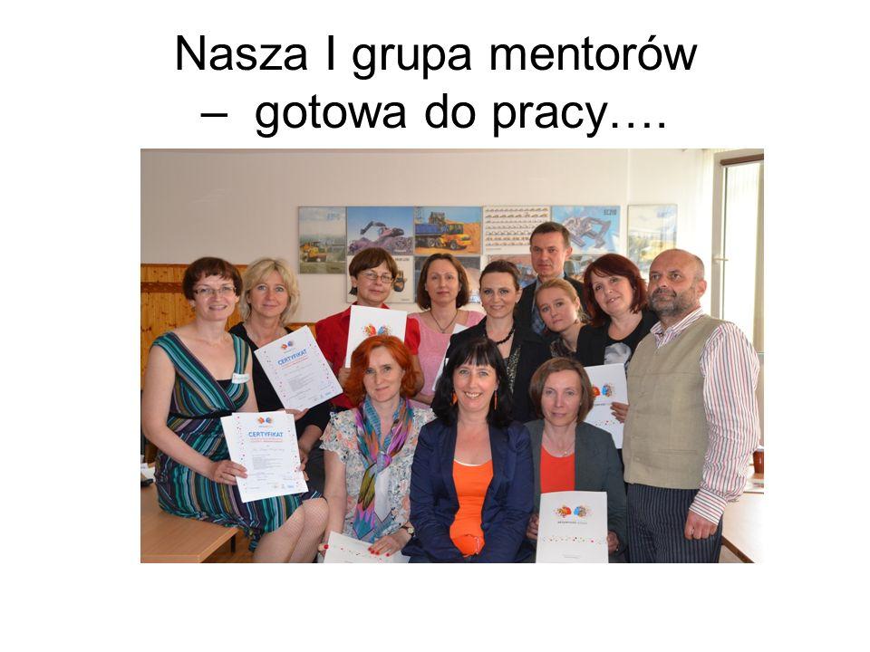 Nasza I grupa mentorów – gotowa do pracy….