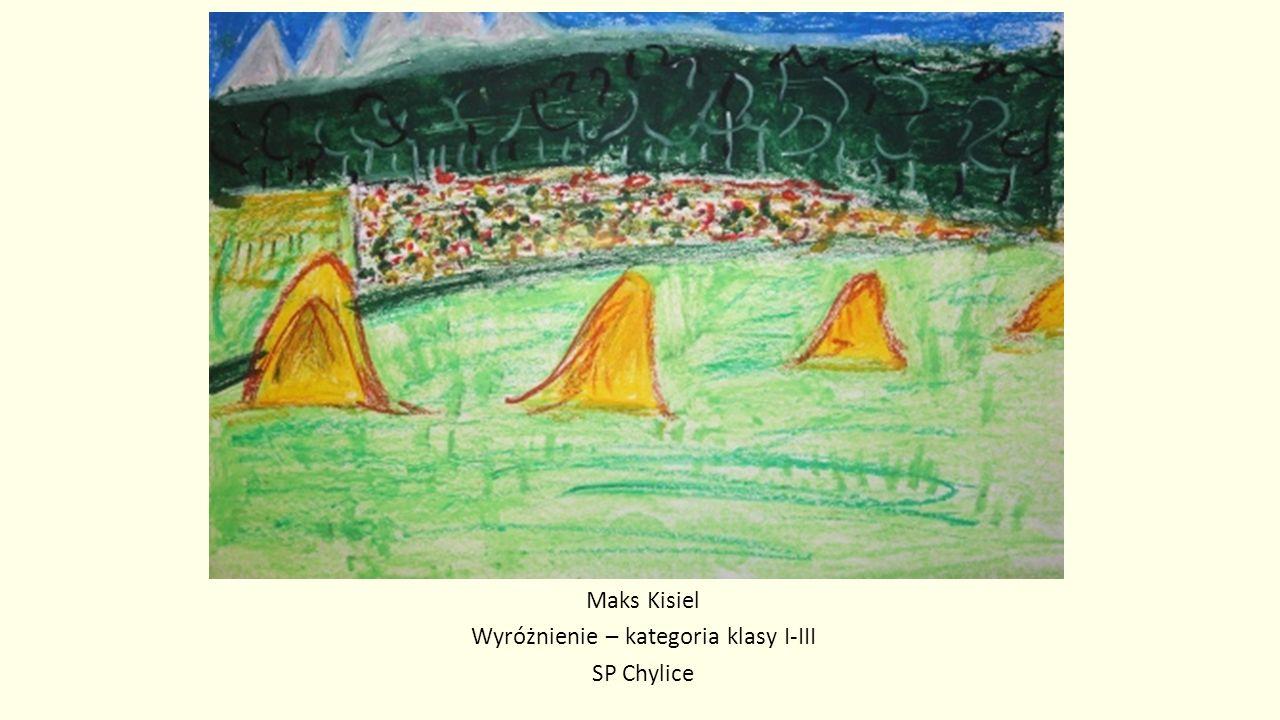 Maks Kisiel Wyróżnienie – kategoria klasy I-III SP Chylice