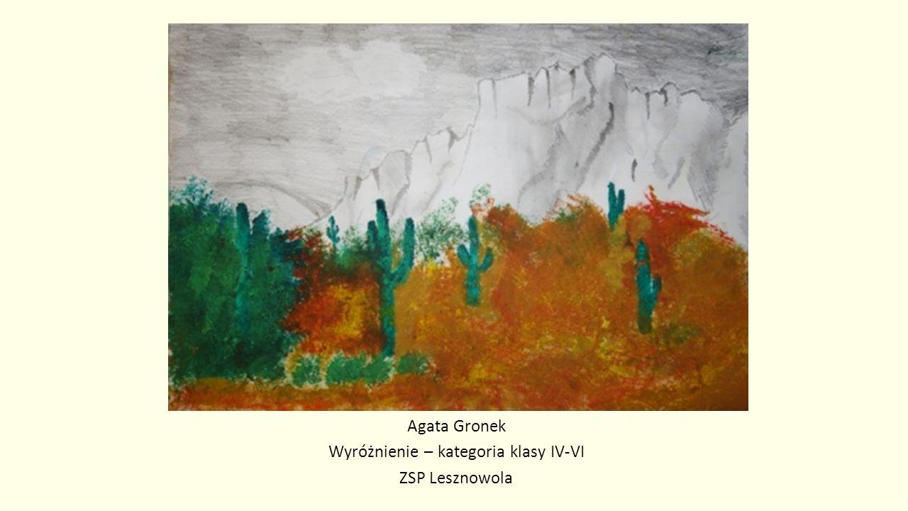 Agata Gronek Wyróżnienie – kategoria klasy IV-VI ZSP Lesznowola