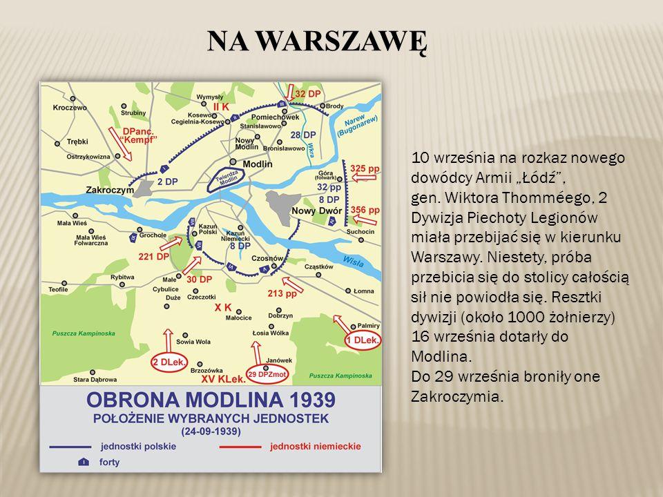 """10 września na rozkaz nowego dowódcy Armii """"Łódź"""", gen. Wiktora Thomméego, 2 Dywizja Piechoty Legionów miała przebijać się w kierunku Warszawy. Nieste"""