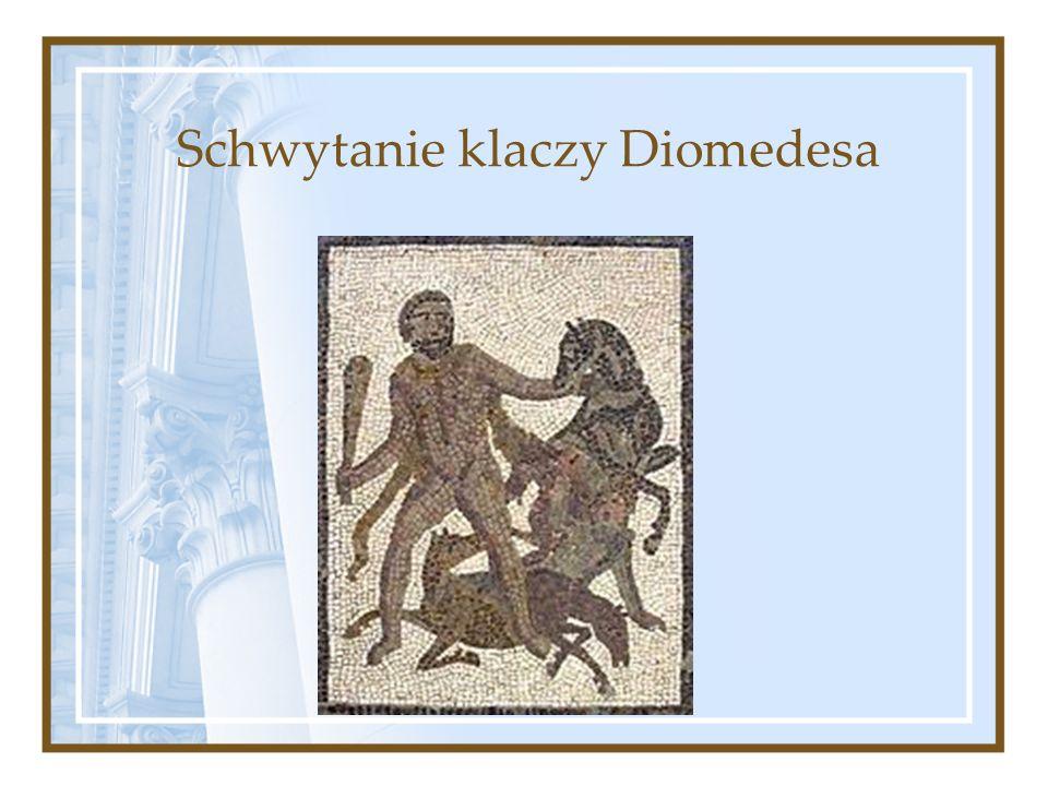 Schwytanie klaczy Diomedesa