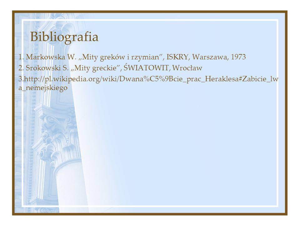 """Bibliografia 1.Markowska W. """"Mity greków i rzymian , ISKRY, Warszawa, 1973 2."""