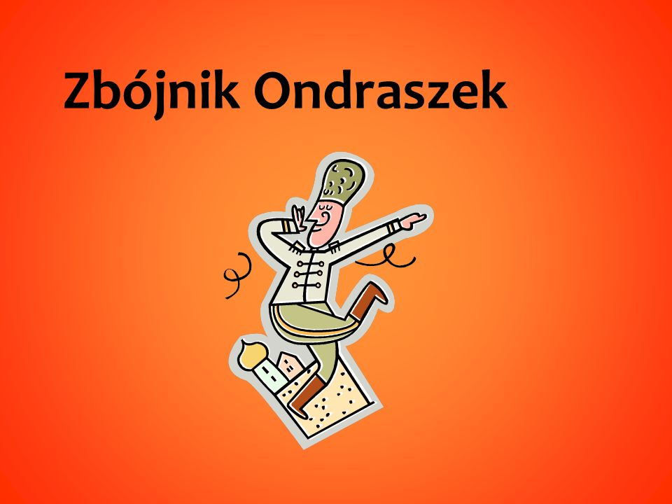 Zbójnik Ondraszek