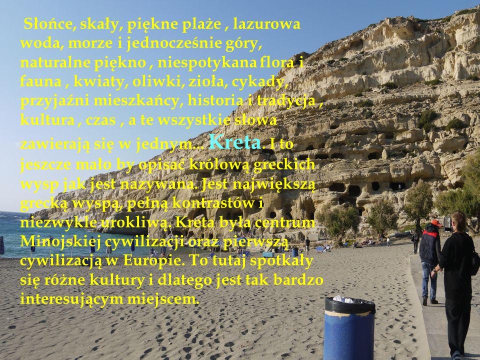 Słońce, skały, piękne plaże, lazurowa woda, morze i jednocześnie góry, naturalne piękno, niespotykana flora i fauna, kwiaty, oliwki, zioła, cykady, pr