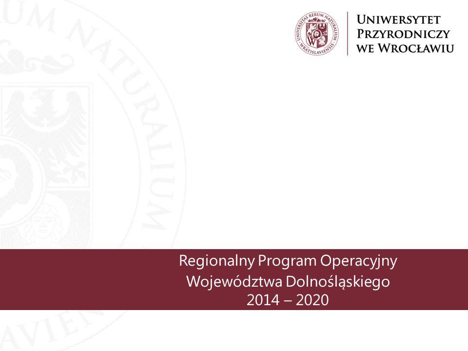 Regionalny Program Operacyjny Województwa Dolnośląskiego 2014 – 2020