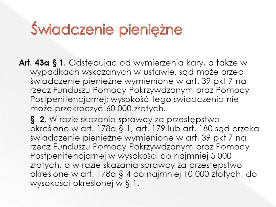 Art. 43a § 1.