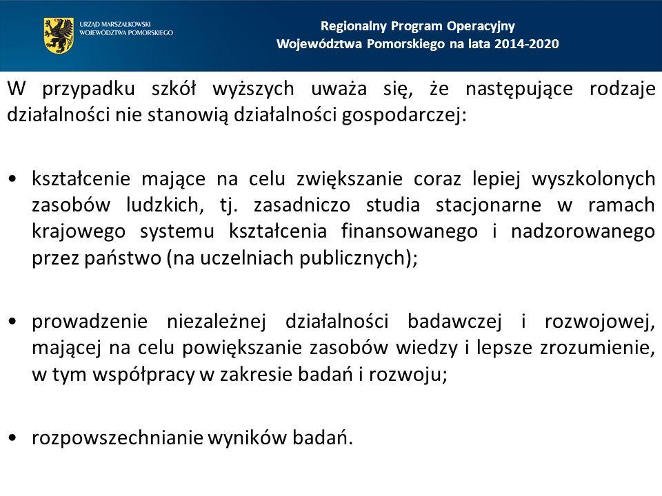 Regionalny Program Operacyjny Województwa Pomorskiego na lata 2014-2020 Inne czynniki wskazujące na istnienie wpływu na wymianę handlową: Wysokie miejsca w rankingach szkół wyższych; Uczestniczenie w programach wymiany międzynarodowej; Strona internetowa dostępna także w językach obcych.