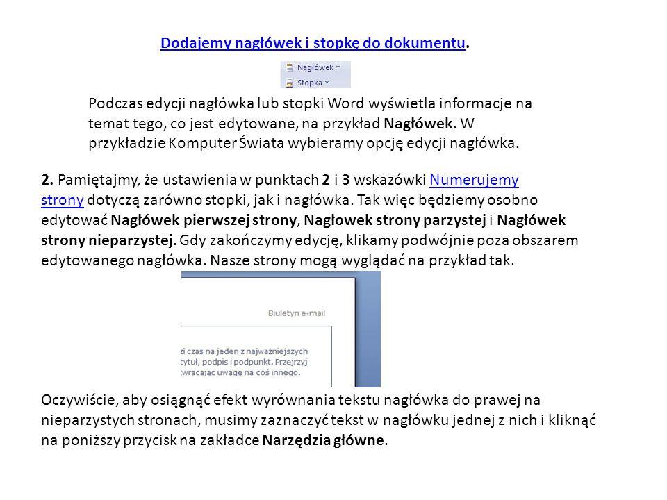 Dodajemy nagłówek i stopkę do dokumentuDodajemy nagłówek i stopkę do dokumentu.