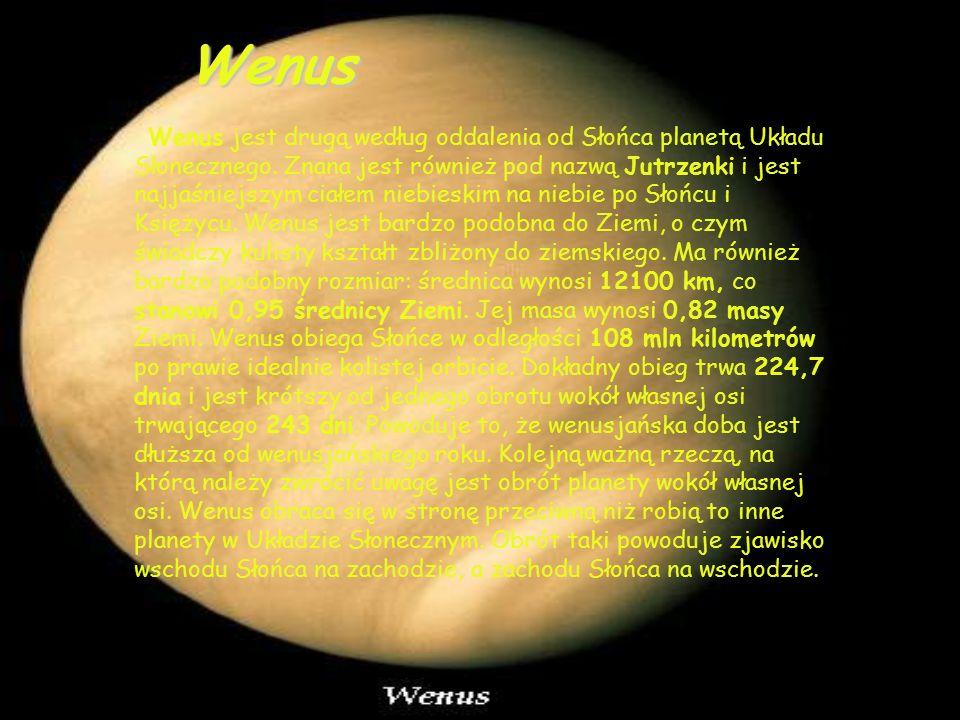 Wenus jest drugą według oddalenia od Słońca planetą Układu Słonecznego.