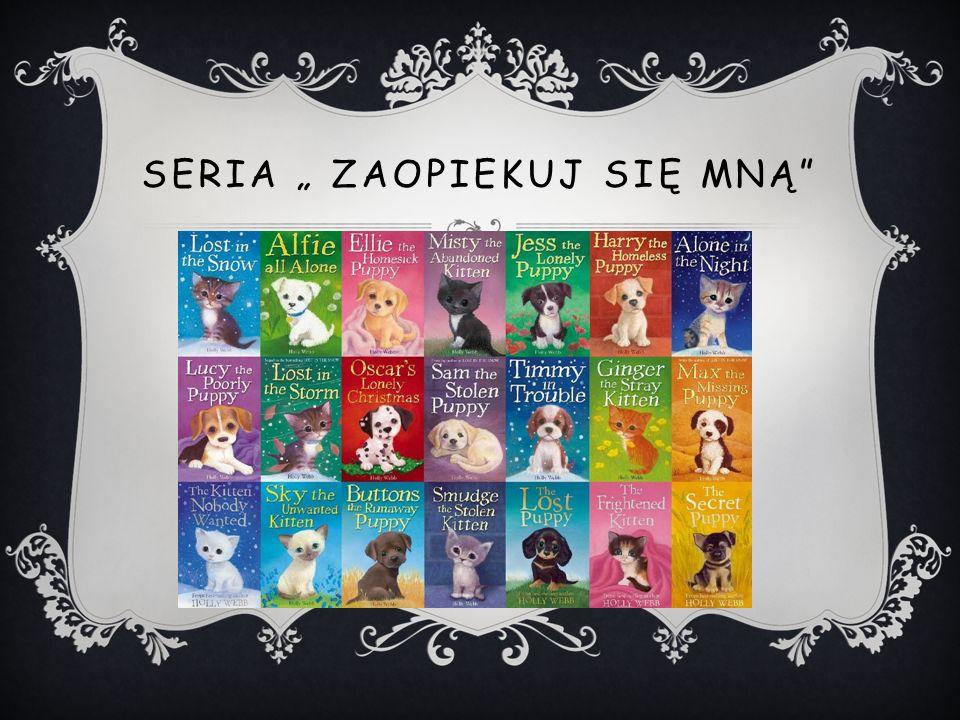 """SERIA """" ZAOPIEKUJ SIĘ MNĄ"""