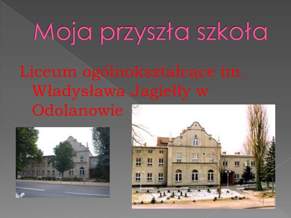 Liceum ogólnokształcące im. Władysława Jagiełły w Odolanowie