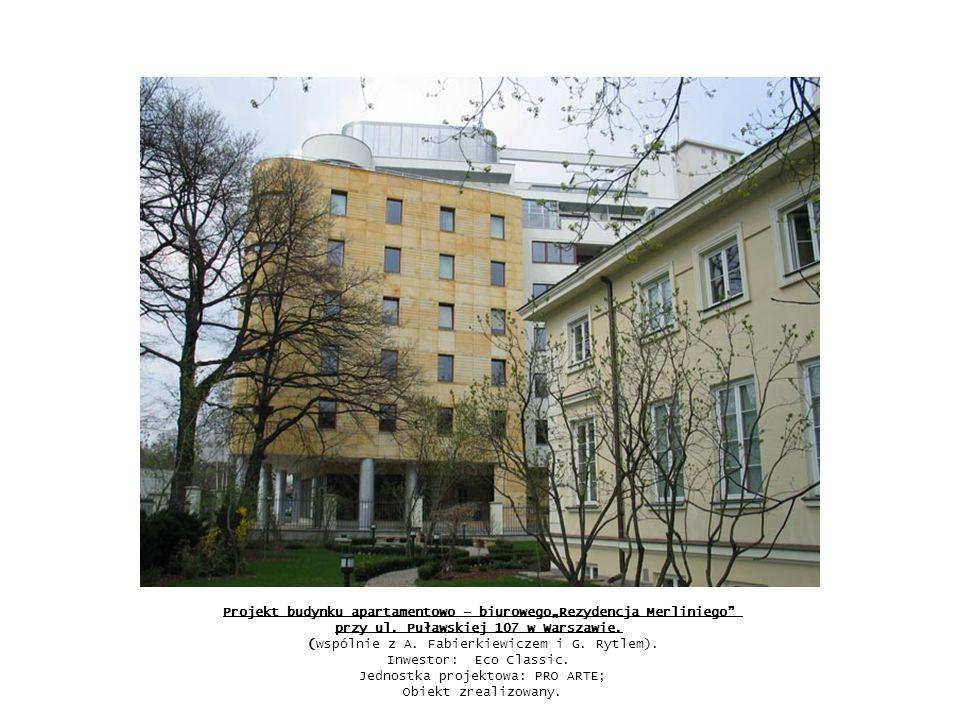 """Projekt budynku apartamentowo – biurowego""""Rezydencja Merliniego przy ul."""