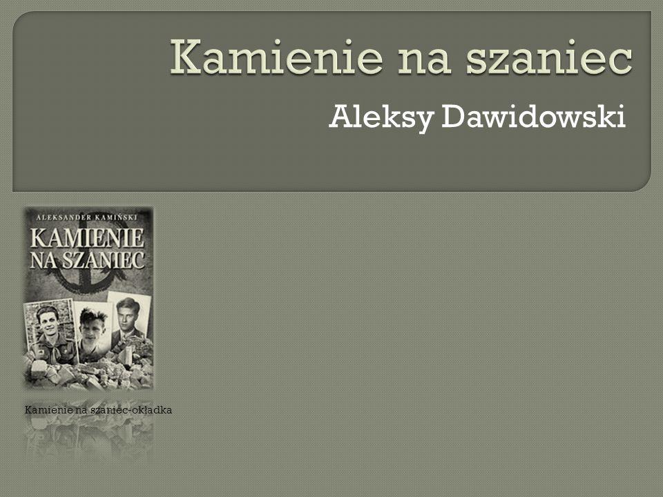 Aleksy Dawidowski Kamienie na szaniec-ok ł adka