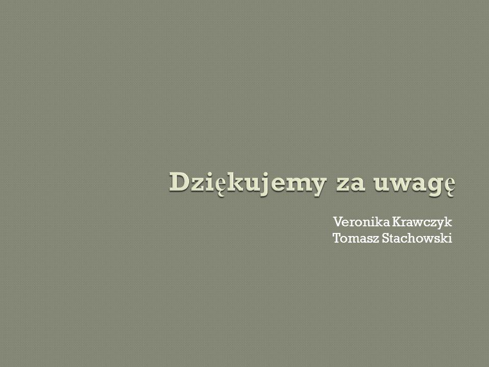 Veronika Krawczyk Tomasz Stachowski