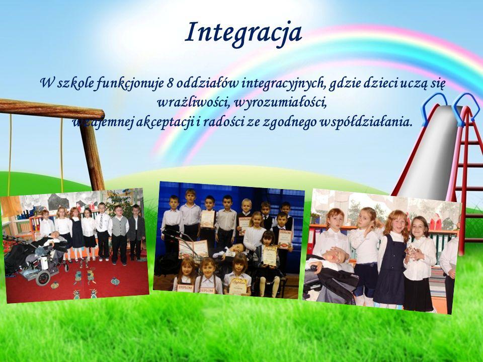 Integracja W szkole funkcjonuje 8 oddziałów integracyjnych, gdzie dzieci uczą się wrażliwości, wyrozumiałości, wzajemnej akceptacji i radości ze zgodn