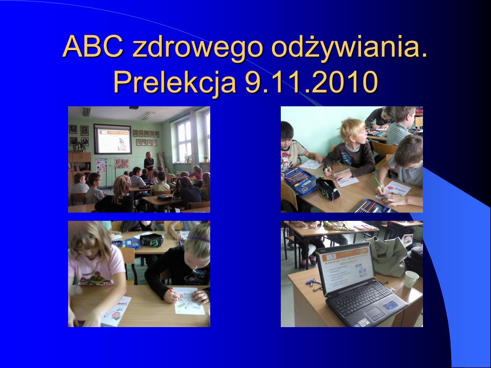 ABC zdrowego odżywiania. Prelekcja 9.11.2010