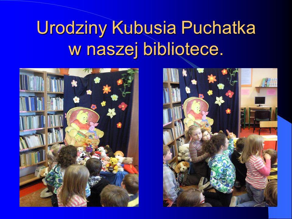 Urodziny Kubusia Puchatka w naszej bibliotece.