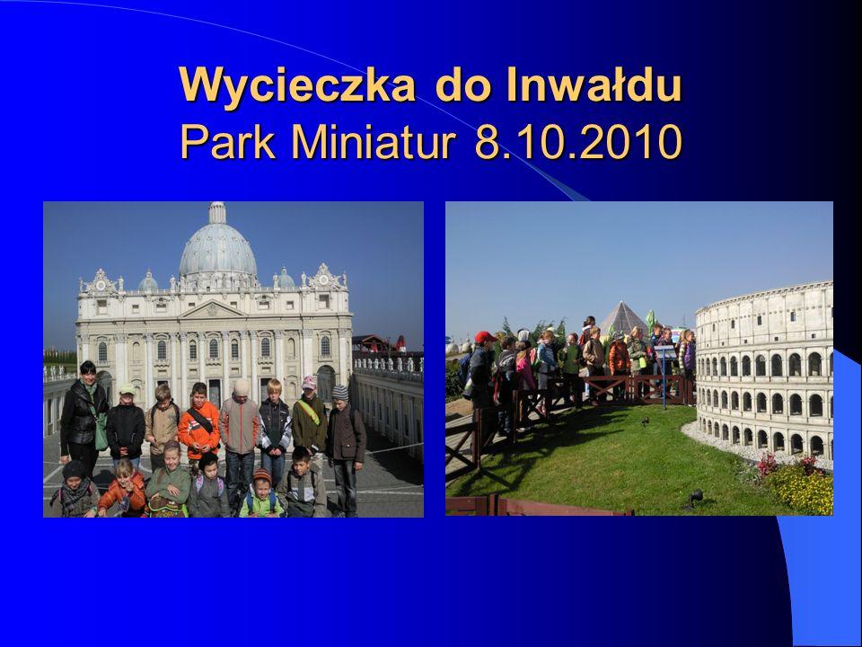 Wycieczka do Inwałdu Park Miniatur 8.10.2010